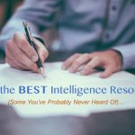 99 of the BEST Intelligence Resources (Some You've Probably Never Heard Of)…
