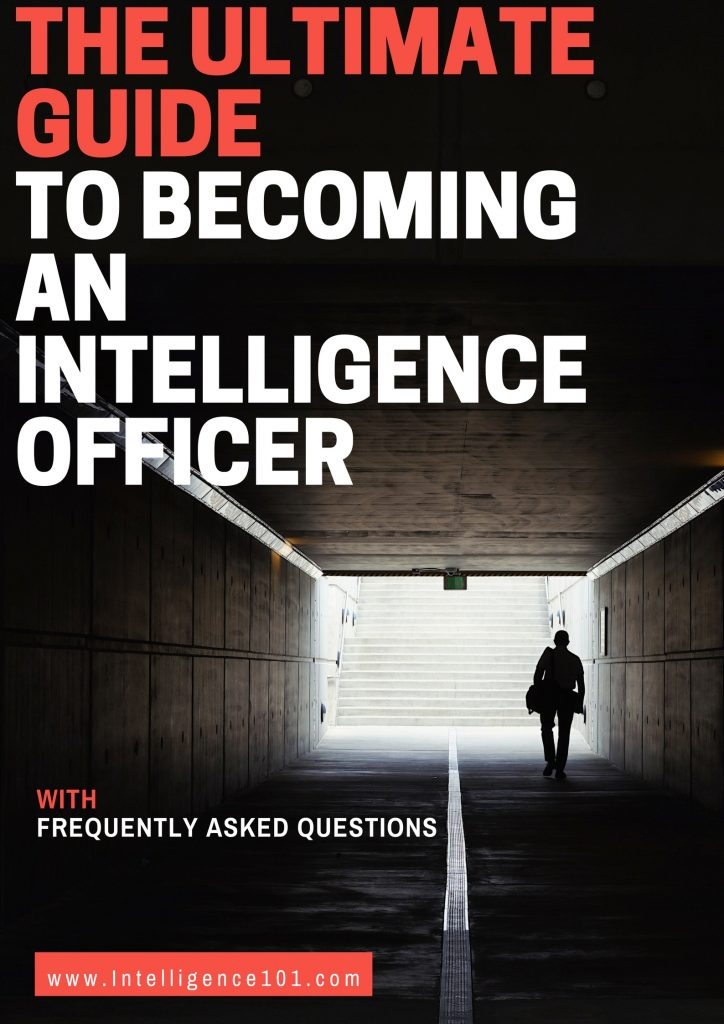 The ULTIMATE Guide to Becoming An Intelligence Officer