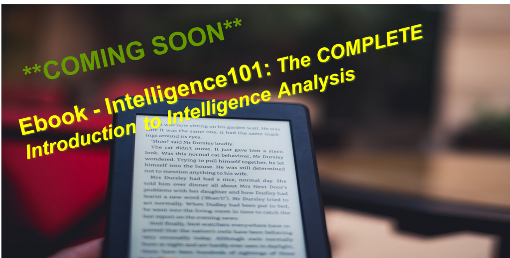 **COMING SOON** Ebook: The Complete Introduction to Intelligence Analysis