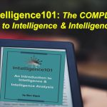 **Ebook** Intelligence101: An Introduction to Intelligence & Intelligence Analysis