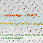 R.I.P. the 'Information Age': Welcome to the Age of INTELLIGENCE