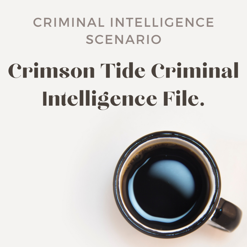 Crimson Tide Criminal Intelligence File